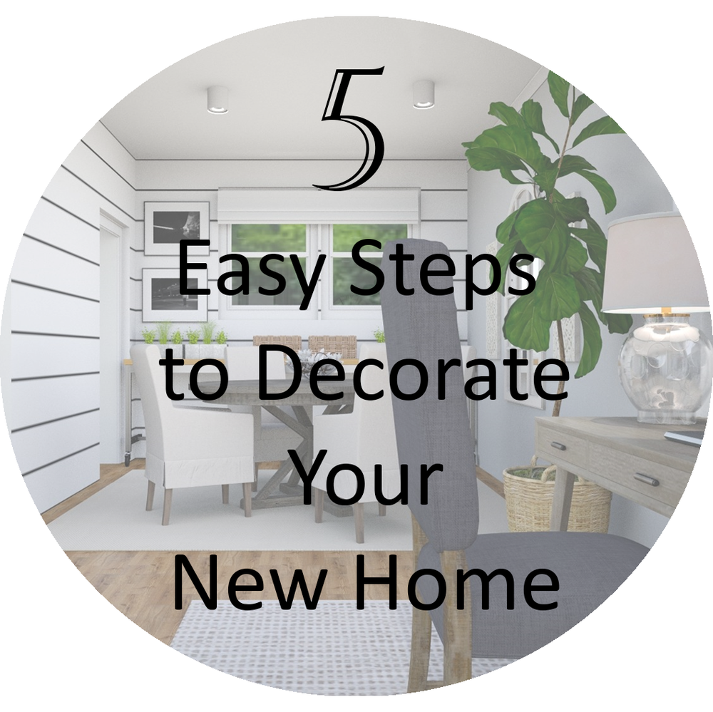 5 Steps to decorate your new home