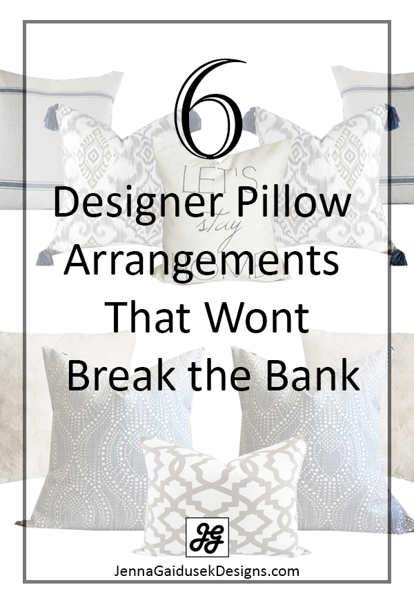 6 designer pillow arrangements that wont break the bank