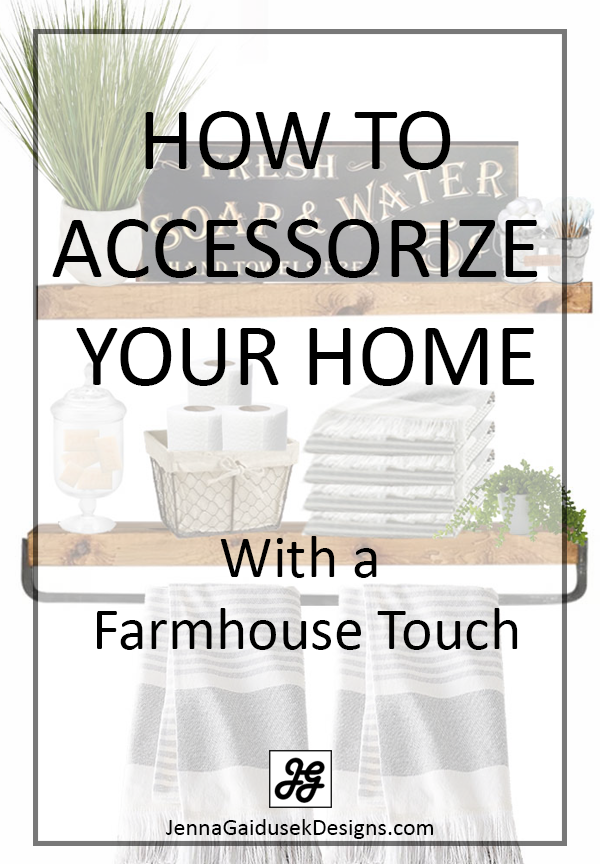 how to accessorize your home