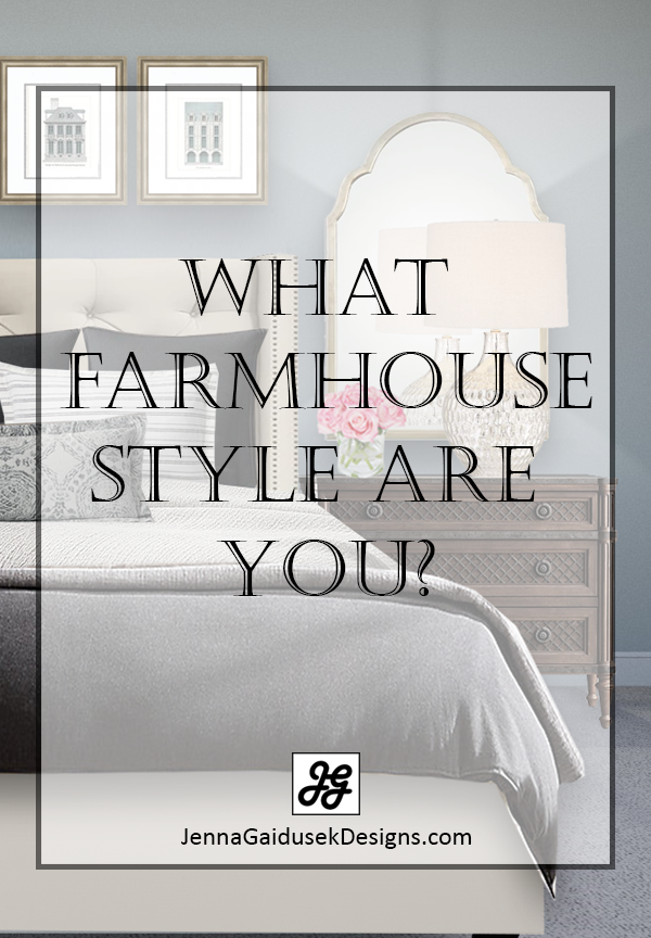 what farmhouse style are you