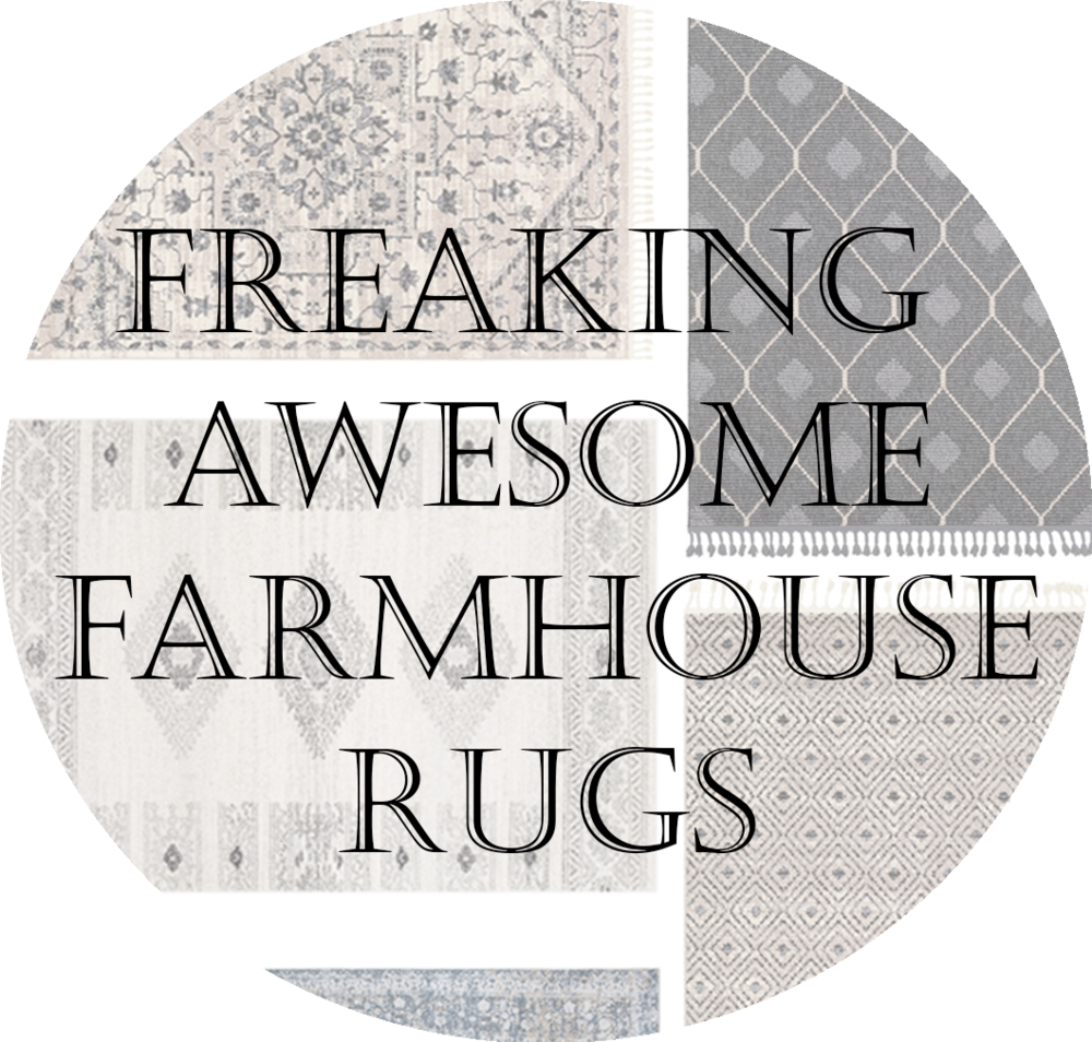 Freaking awesome farmhouse rugs