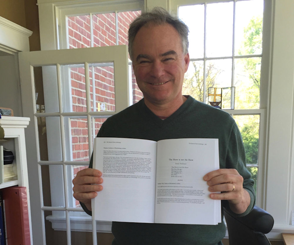Senator Kaine with favorite poem,  The Show is not the Show , by Emily Dickenson