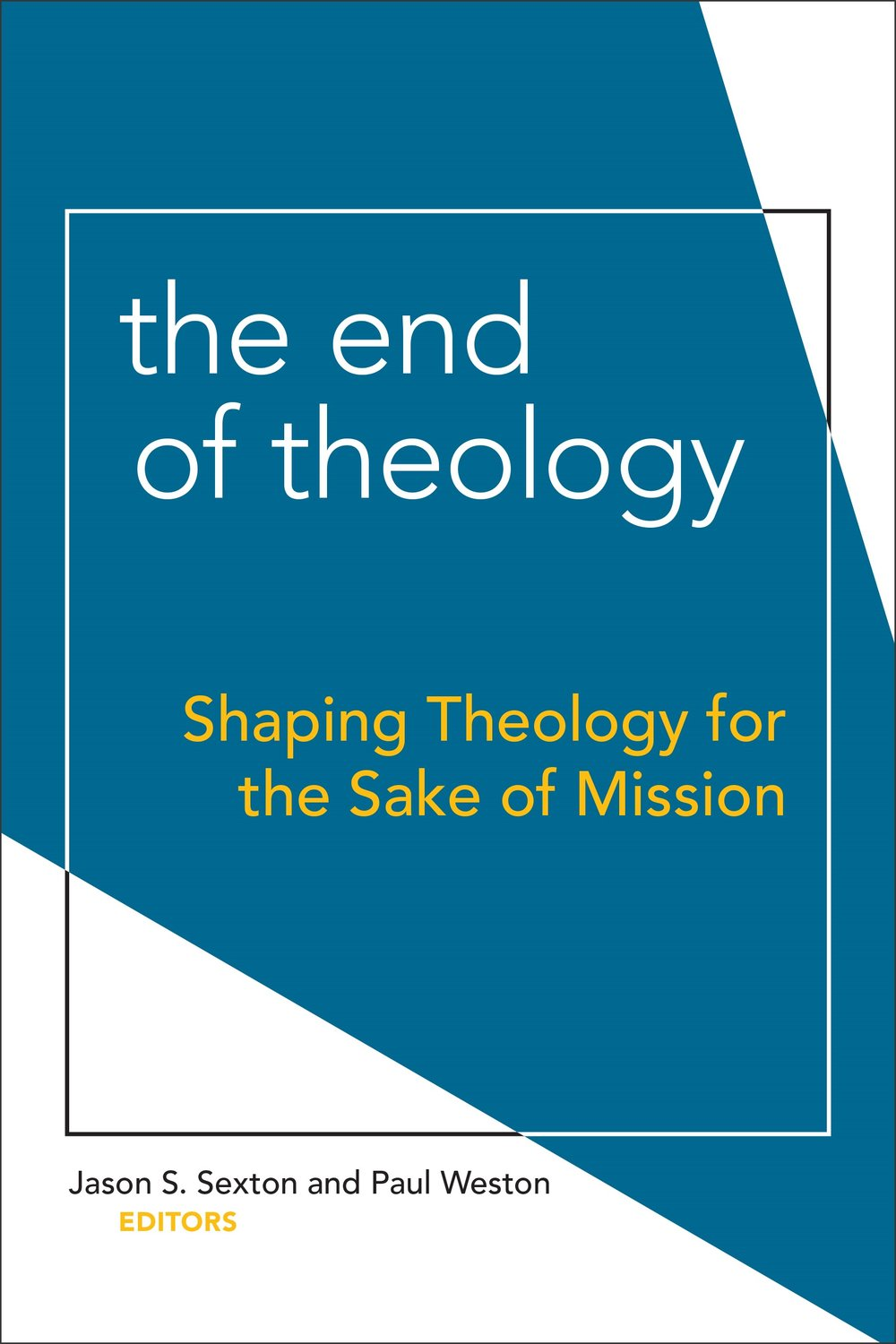 The End of Theology  (Fortress Press)