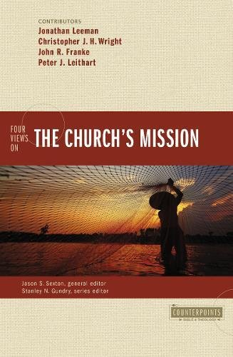 Four View on the Church's Mission  (HarperCollins)