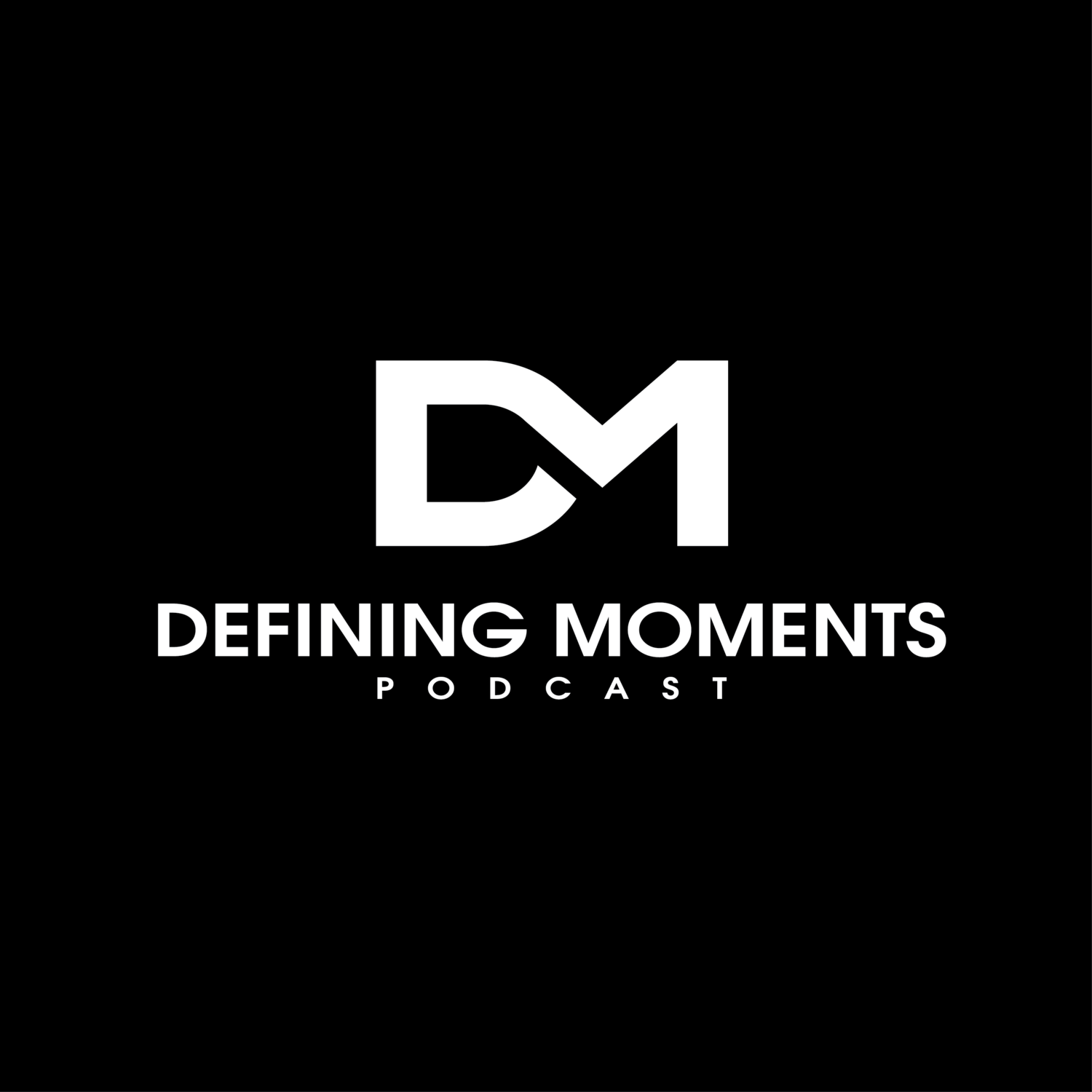 Defining Moments Podcast