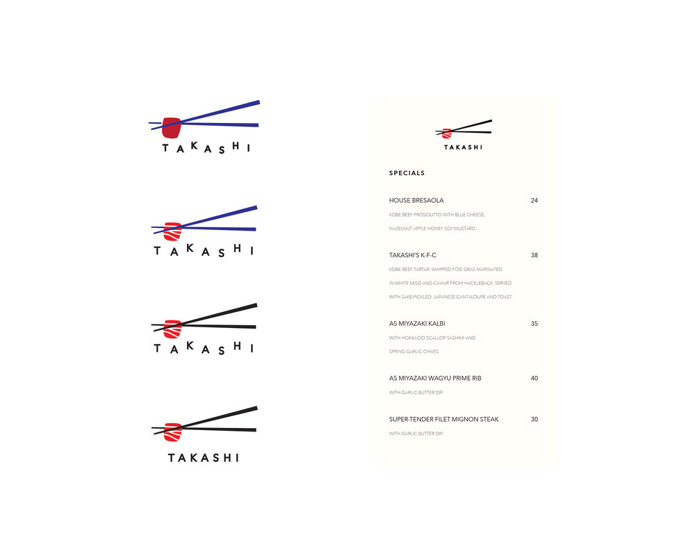 Takashi , 2017 Mock logo re-design for New York based restaurant Takashi. Chef Takashi is a fourth-generation Korean immigrant born in Osaka, Japan. He cooks from his heritage, combining the bold, heartiness of Korean flavors with the finesse of Japanese cuisine. © Andrew Watch