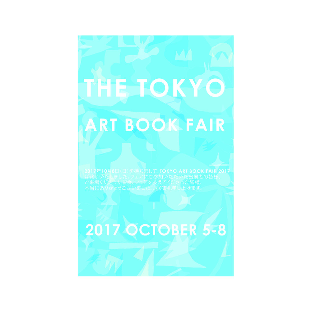 The Tokyo Art Book Fair , 2017 Mock poster design for The Tokyo Art Book Fair © Andrew Watch
