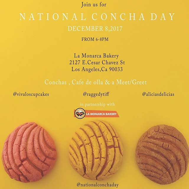 December 8th is this Friday which means #NationalConchaDay is finally here! 🙌🏼 . We will be celebrating at @lamonarcabakery! Join us for some fresh conchas, warm cafecito and Friday fun. You can also sign the petition if you haven't already.. ****************** Date:  Friday, Dec 8 Time: 6pm - 8pm Location: La Monarca Bakery 2127 E Cesar Chavez Street Los Angeles, Ca 90033 ******************* Special thank you to @lamonarcabakery for their sponsorship and support in this campaign! #sisepuede 💪🏽 #conchalove #conchasarelife #conchamovement #conchaday #arribalasconchas #letsdothis