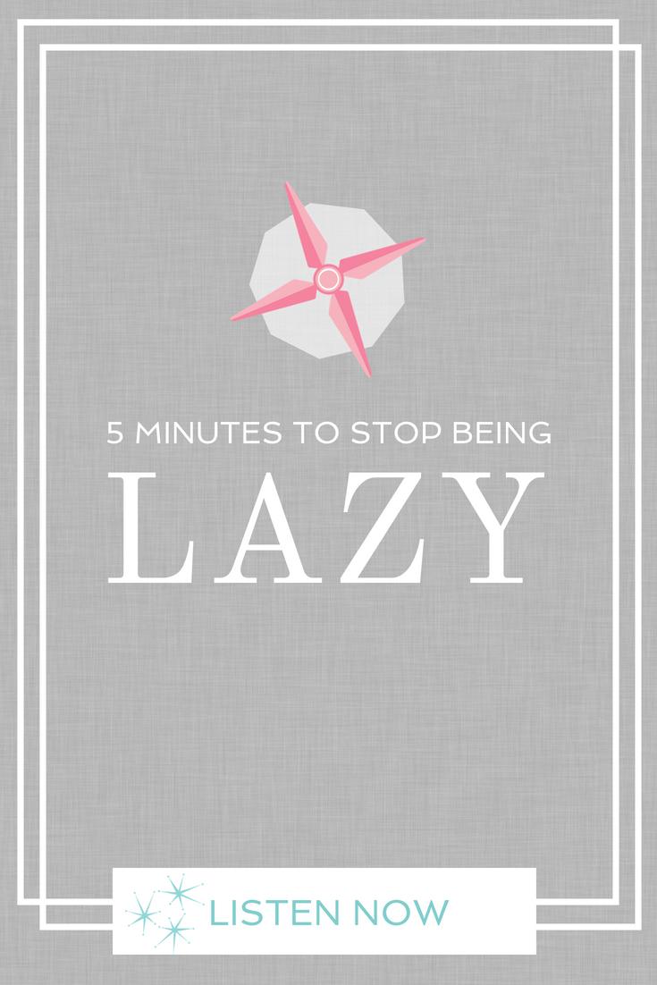 Propeller: Lazy