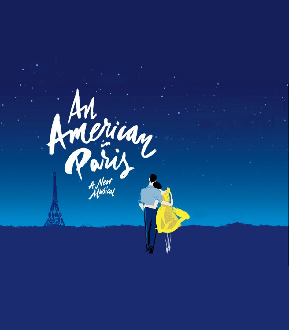 """Image description: Illustration; at left a silhouette of Eiffel Tower in dark blue, at right man and woman with arms around each others waist strolling away. Above text in white reads """"An Amrican in Paris"""" A New Musical. Background of dark blue ground with gradient blue sky studded with stars."""