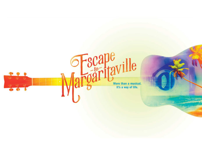 """Image description: Graphic with white background, an acoustic guitar lays on its side. An image of palm trees along a shoreline super imposed on it. In center red orange text reads: """"Escape to Margaritaville"""" and below turquoise text reads: """"More than a musical. It's a way of life."""""""