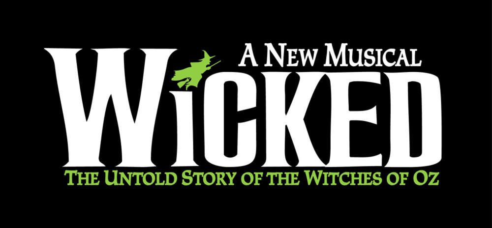 """Image description: """"Wicked"""" logo. Black background with large white text """"Wicked"""", letter I is shortened and above it is a bright green silhouette of a witch with pointed hat flying on a broomstick. Above text """"A New Musical"""", below text in bright green """"The Untold Story of the Witches of Oz""""."""