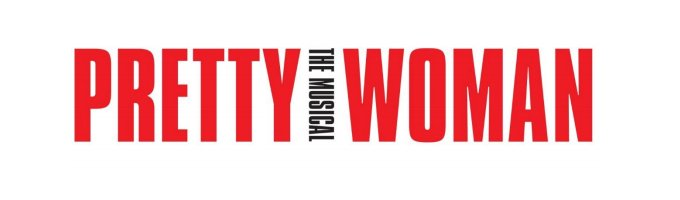 """Image description: show logo: White background with text in bold red all caps """"Pretty Woman"""", black vertical text in between words reads """"the musical"""""""
