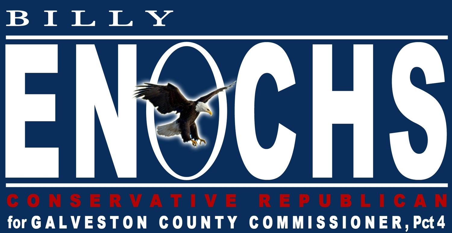 Billy Enochs For Galveston County Commissioner Pct. 4