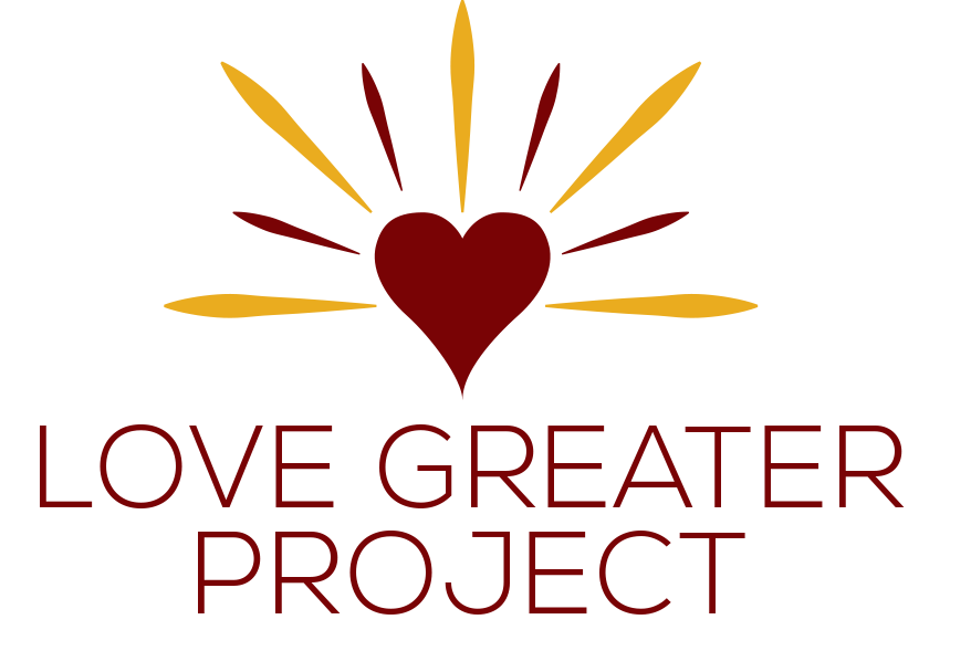The Love Greater Project