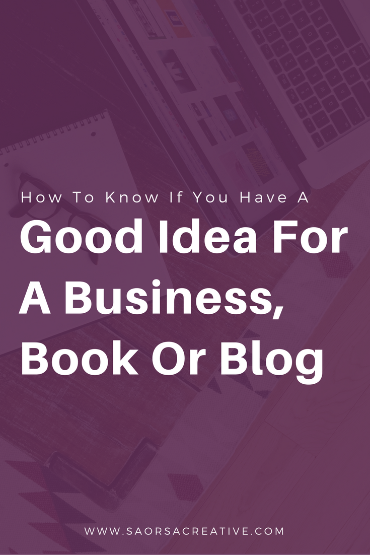 How-to-Know-If-You-Have-A-Good-Idea-For-A-Business-Book-or-Blog.png