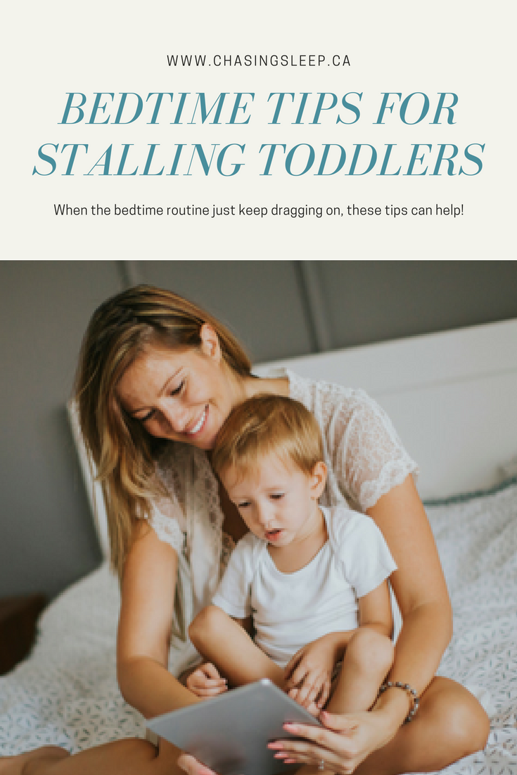 Pin it! Calgary Sleep Consultant - Chasing Sleep - Tips for Toddler Stalling Tactics.png