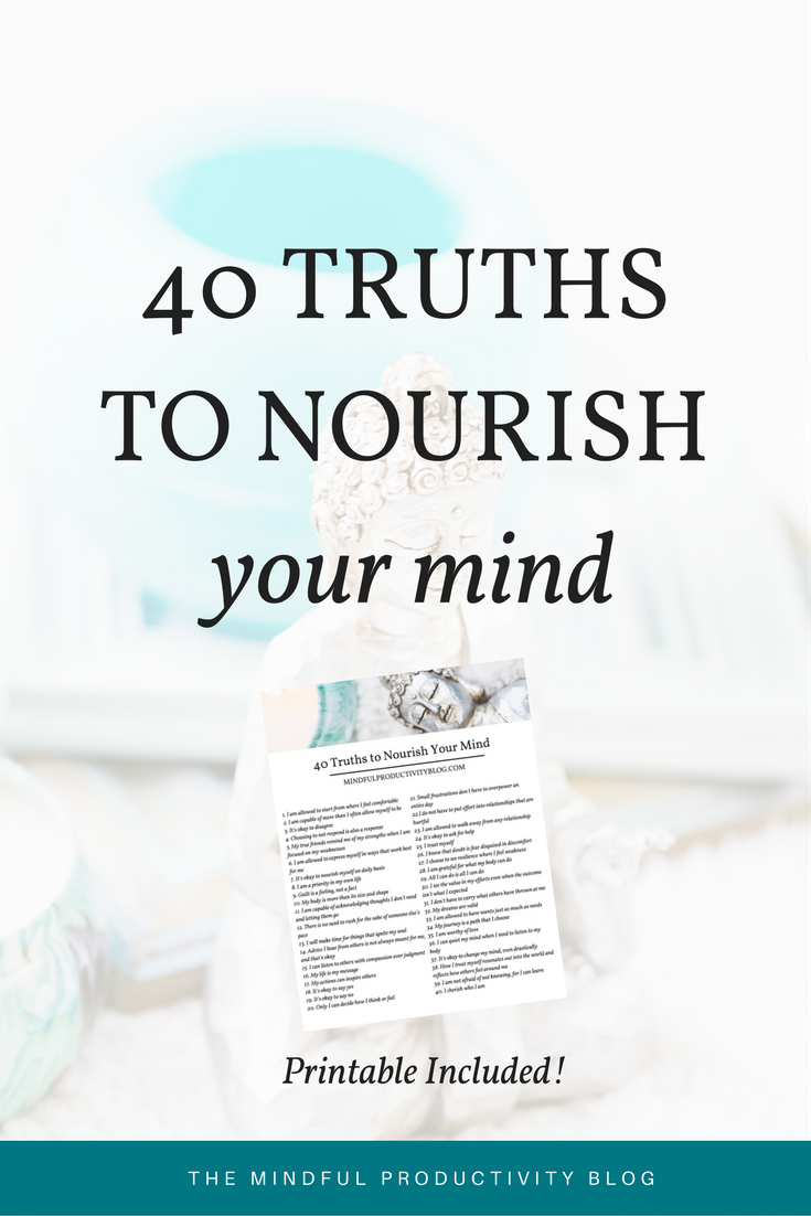 40 Truths to Nourish Your Mind with FREE Printable