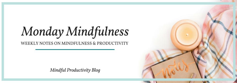 Monday Mindfulness.png