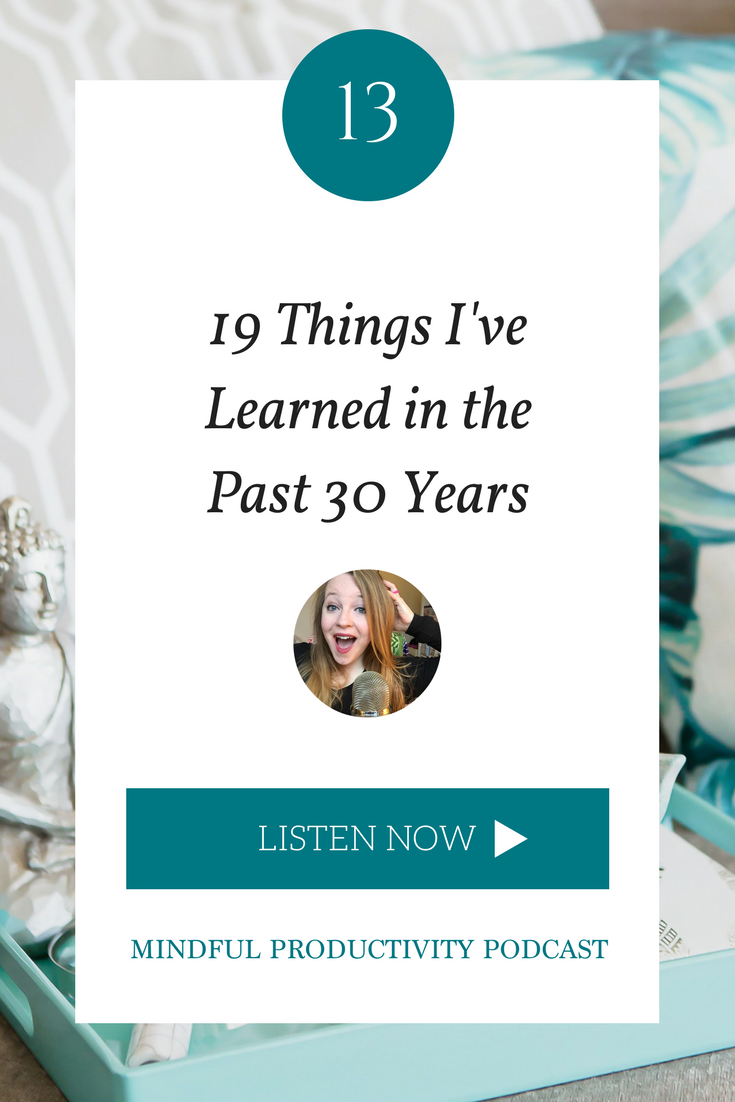 19 things I've learned in the past 30 years.png