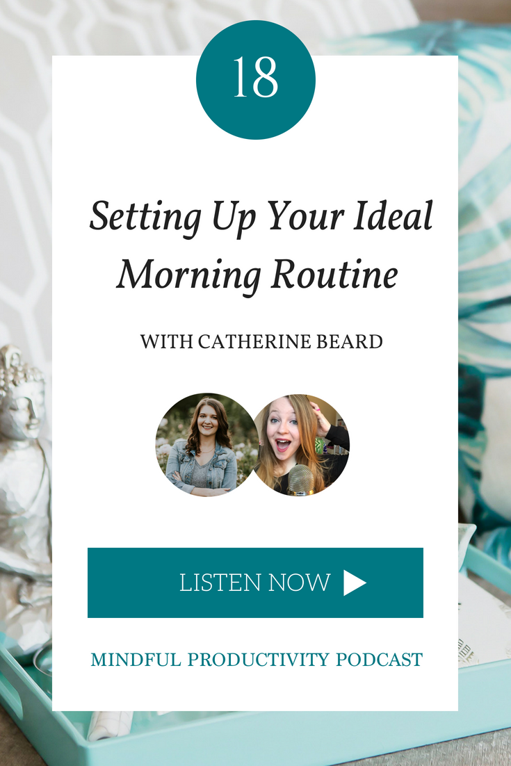 Setting Up Your Ideal Morning Routine with Catherine Beard.png