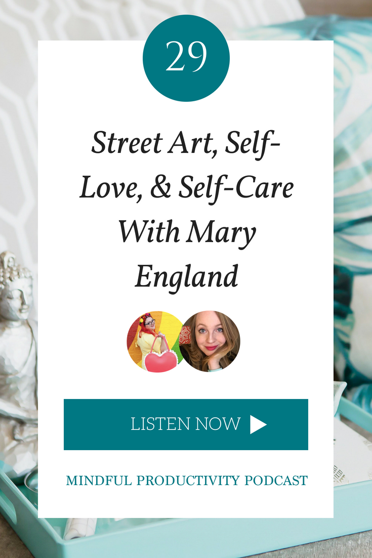 Street Art, Self-Love, & Self-Care With Mary England.png
