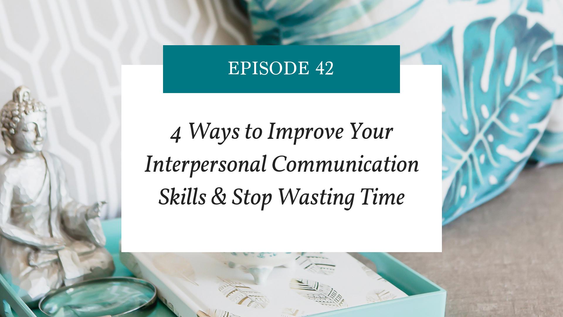 improving interpersonal communication