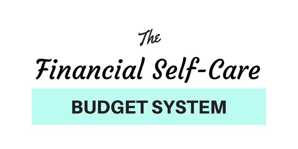 Financial+Self-Care+Budget+System+(1).png