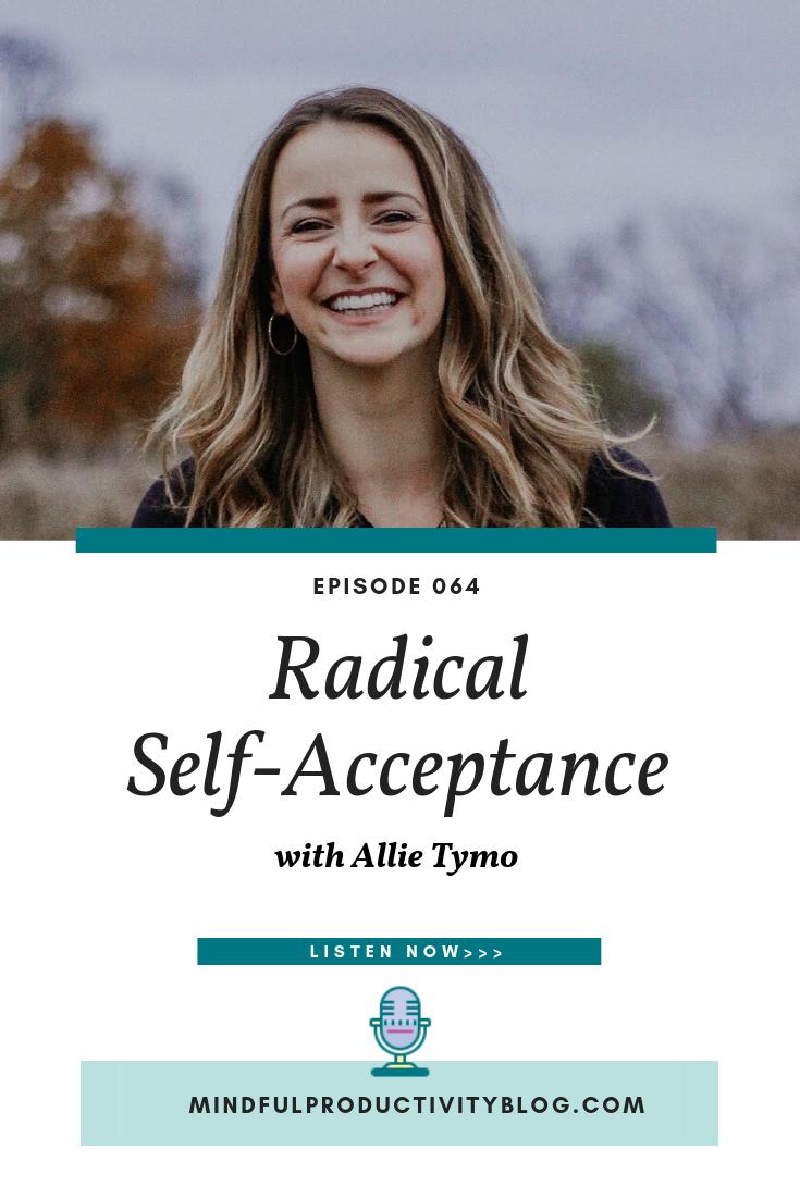 Radical Self-Acceptance with Allie Tymo