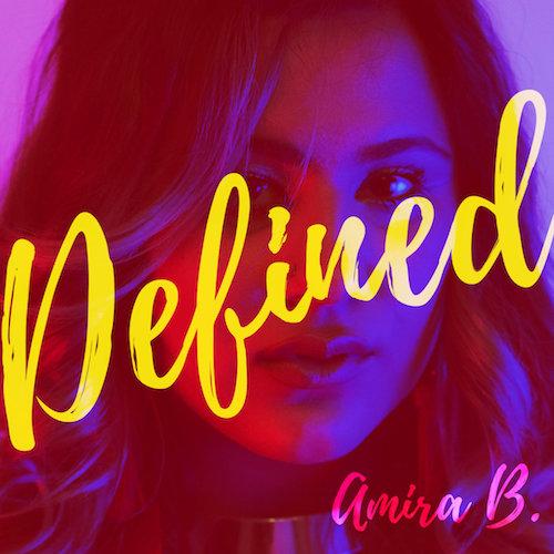 Amira B.- Defined (2017)