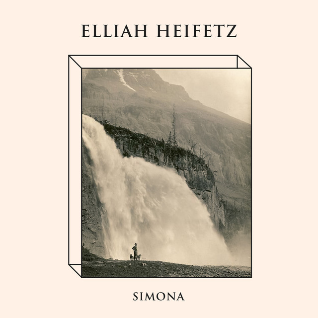 Elliah Heifetz- Simona (2018)