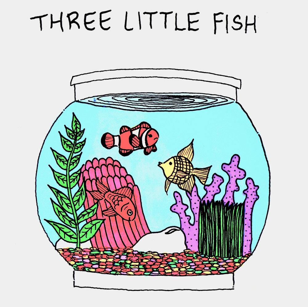 Three Little Fish- Three Little Fish (2018)