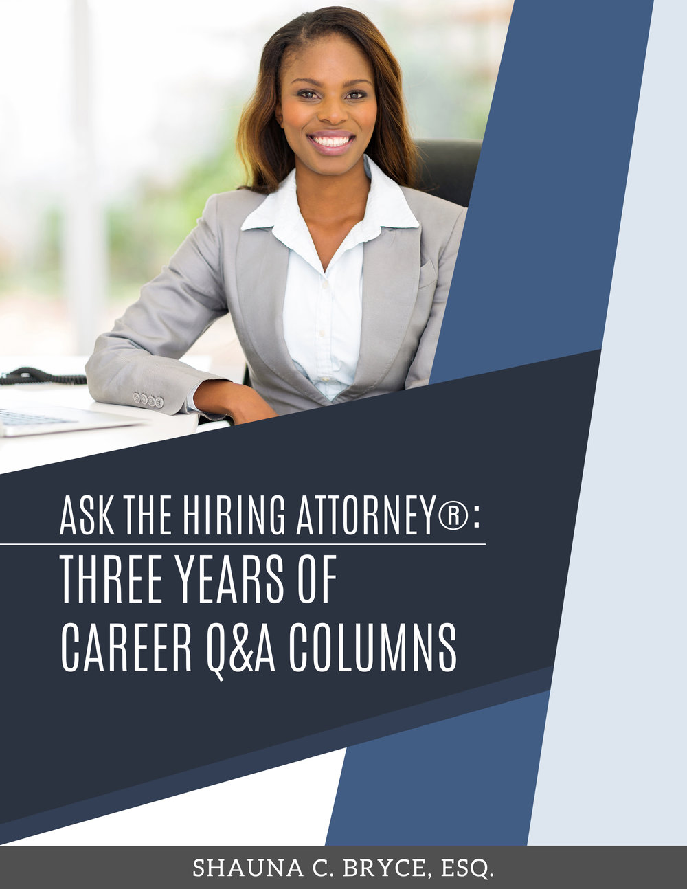 Ask the Hiring Attorney® Q&A column — Bryce Legal - Best-in