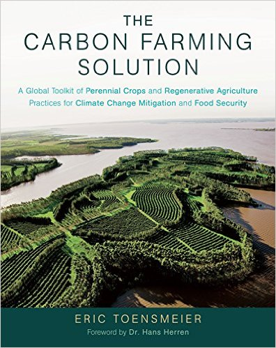 The carbon farming solution, Eric Toensmeier
