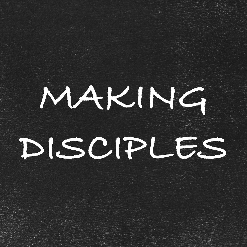 Making Disciples.jpg