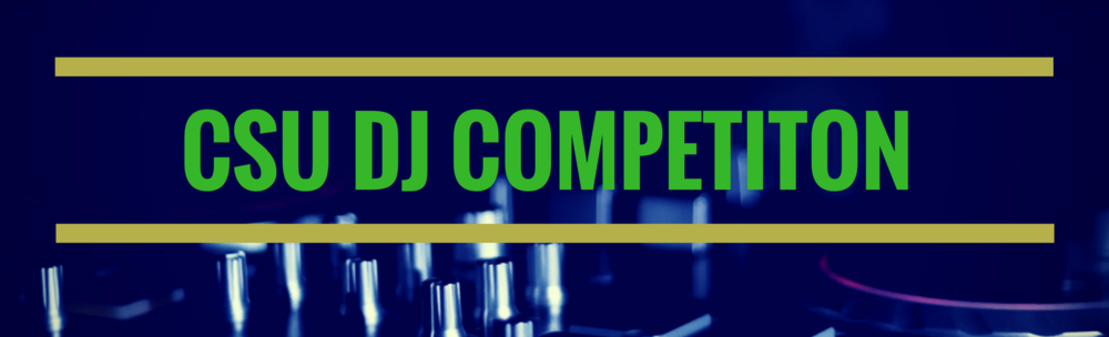 CSU DJ Competition