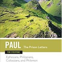 Paul The Prison Letters