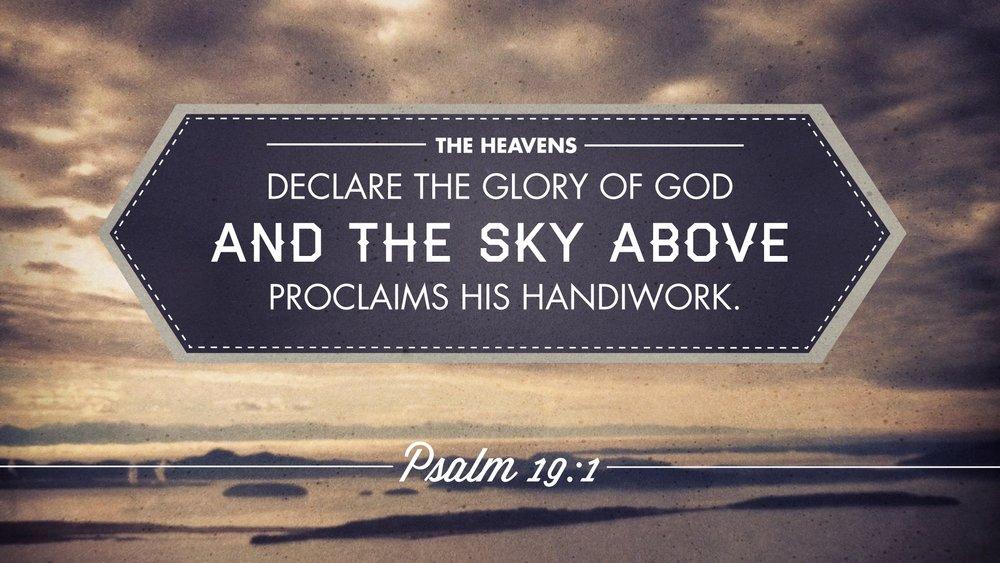 Psalm 19:1 [widescreen].jpg