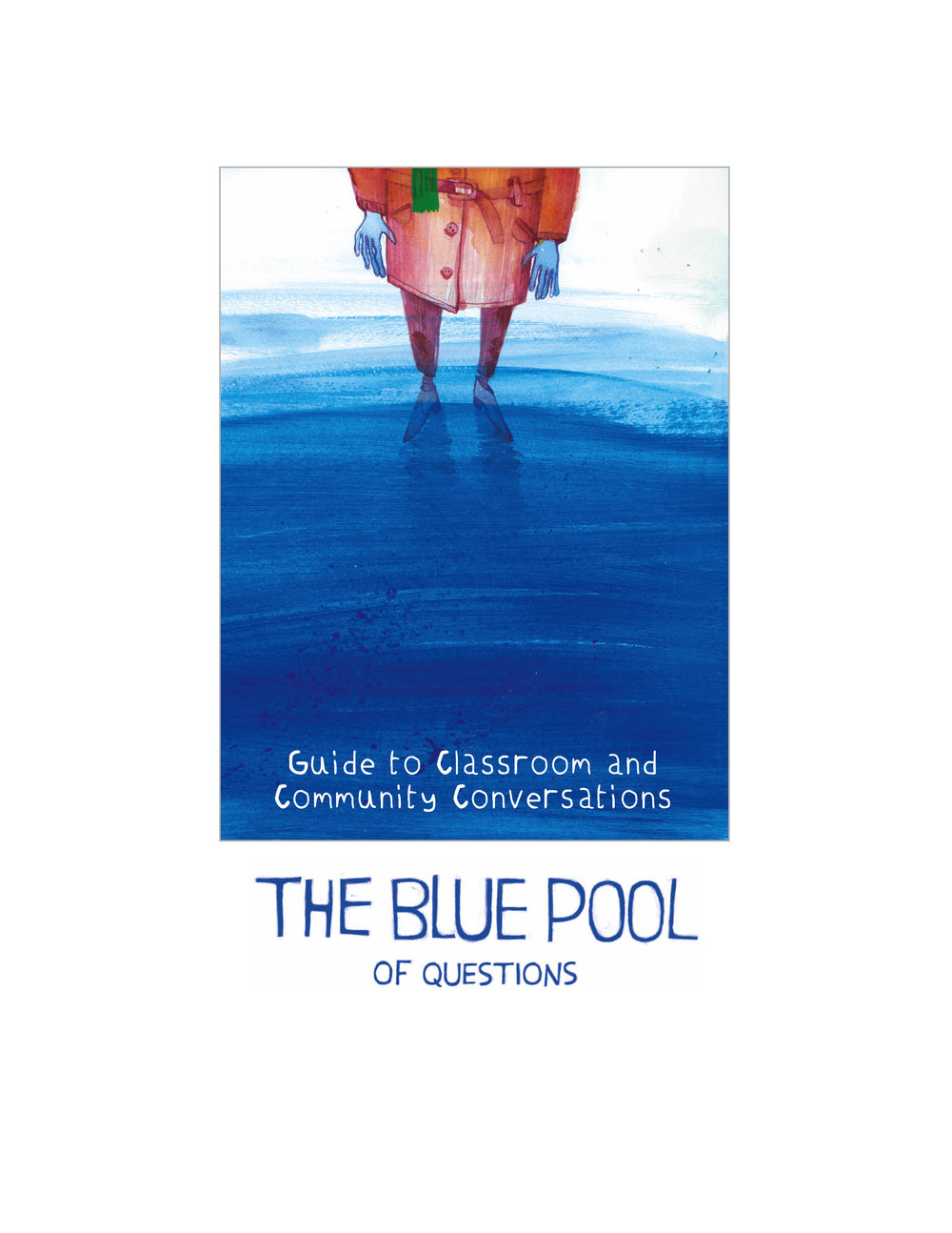 The Blue Pool of Questions Activity Guide