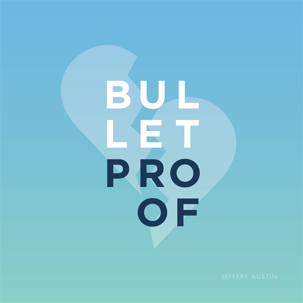 bullet proof_album art_FINAL.png