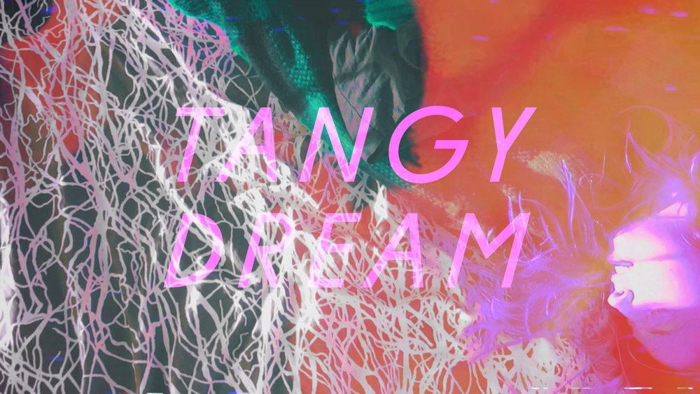 Tangy Dream video still 1.jpg