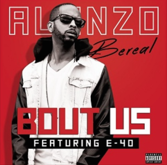 Alonzo & E-40 - Released: 2015Credits: Producer