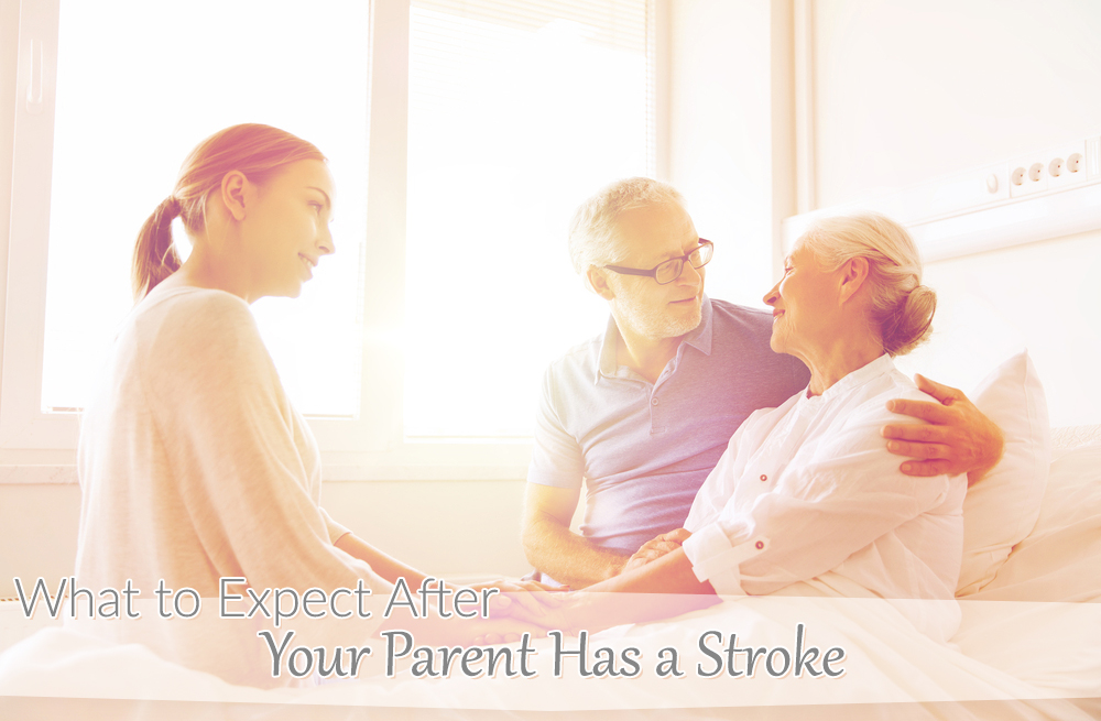 What to expect after your parent has a stroke