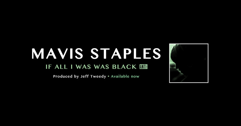 Lyric i want this more than life lyrics : ABOUT — Mavis Staples | If All I Was Was Black