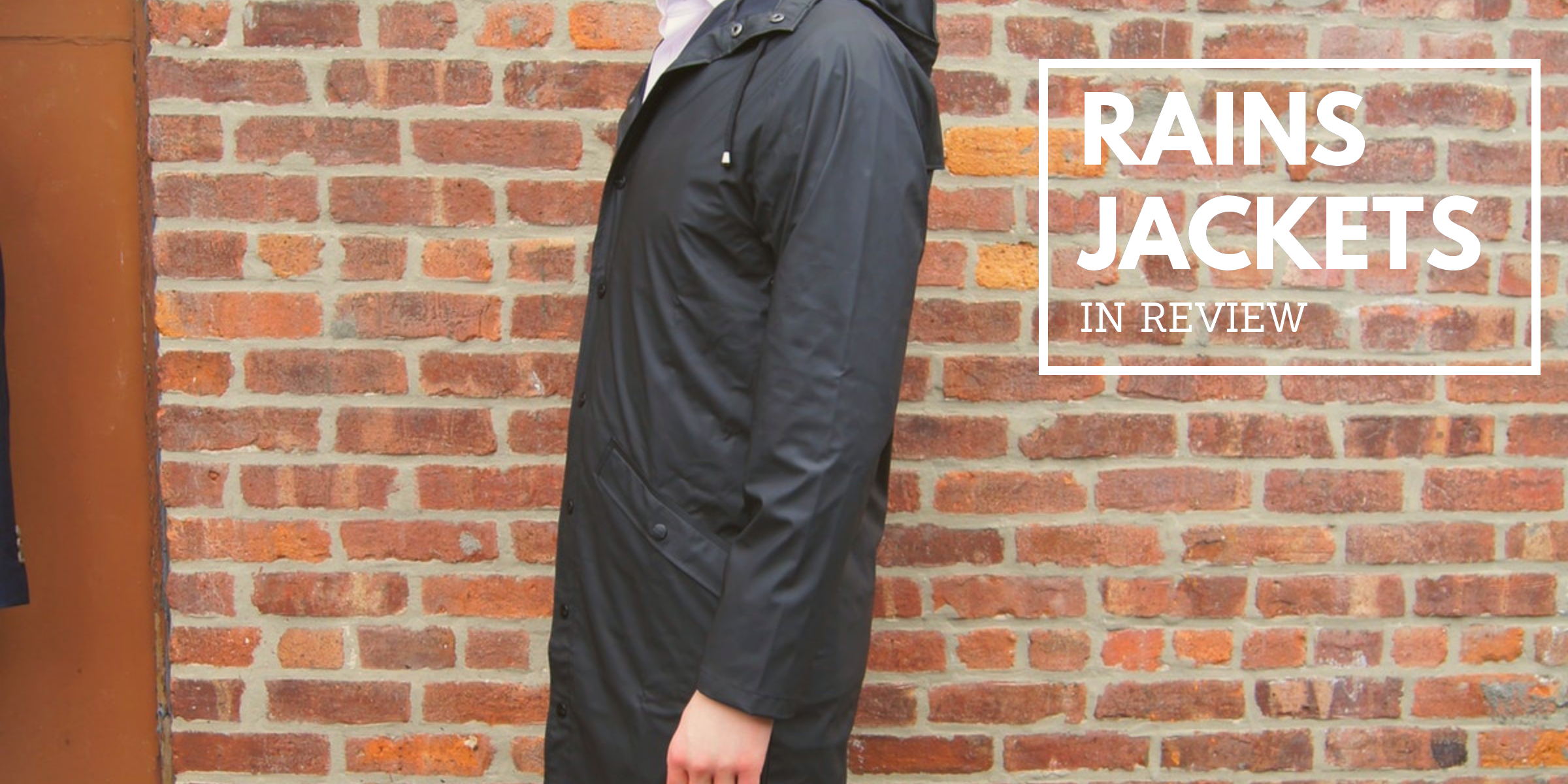 3f98da8c RAINS Long Jacket Raincoat In Review — The Peak Lapel