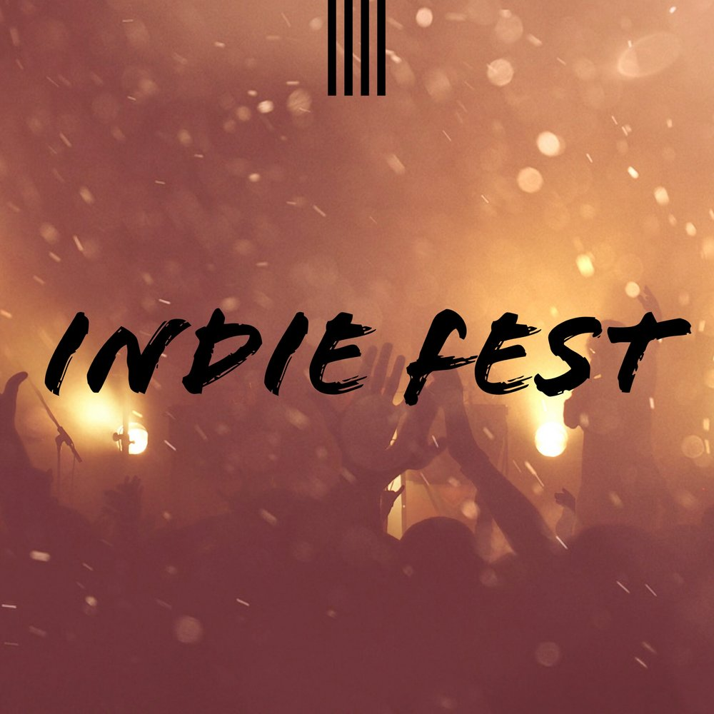 Indie Fest (Spotify Playlist Cover).JPG