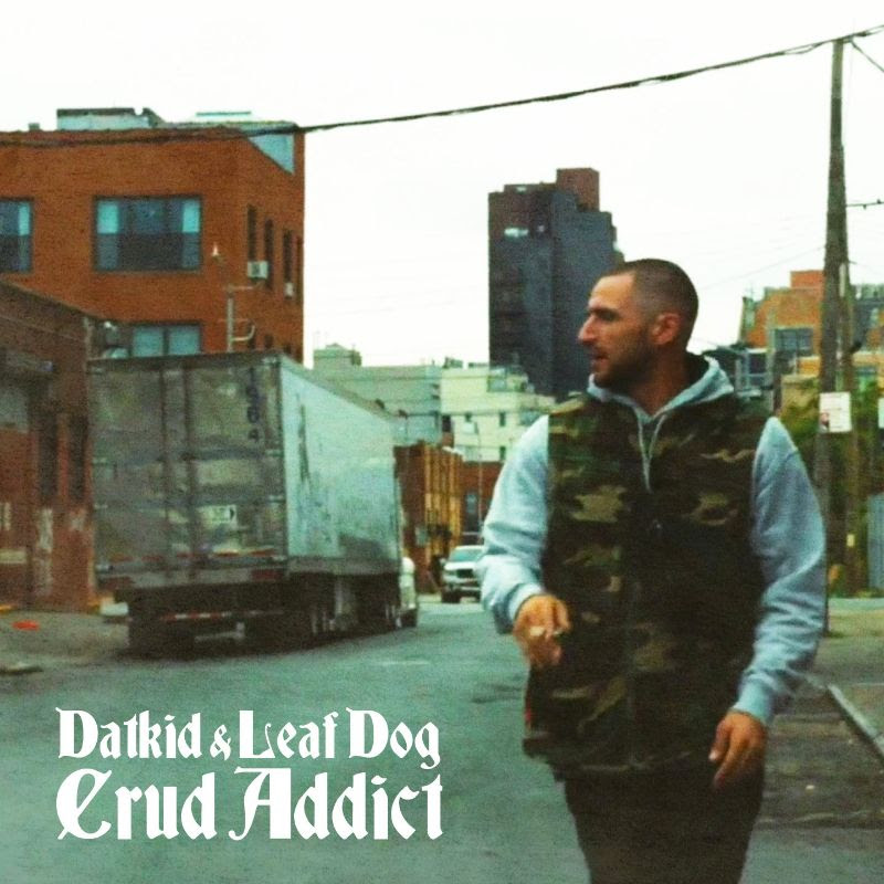 DATKID x LEAF DOG - CRUD ADDICT [COVER ART].jpg