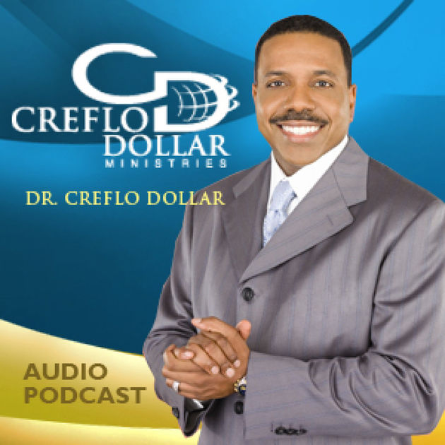 Creflo Dollar Podcast.jpg