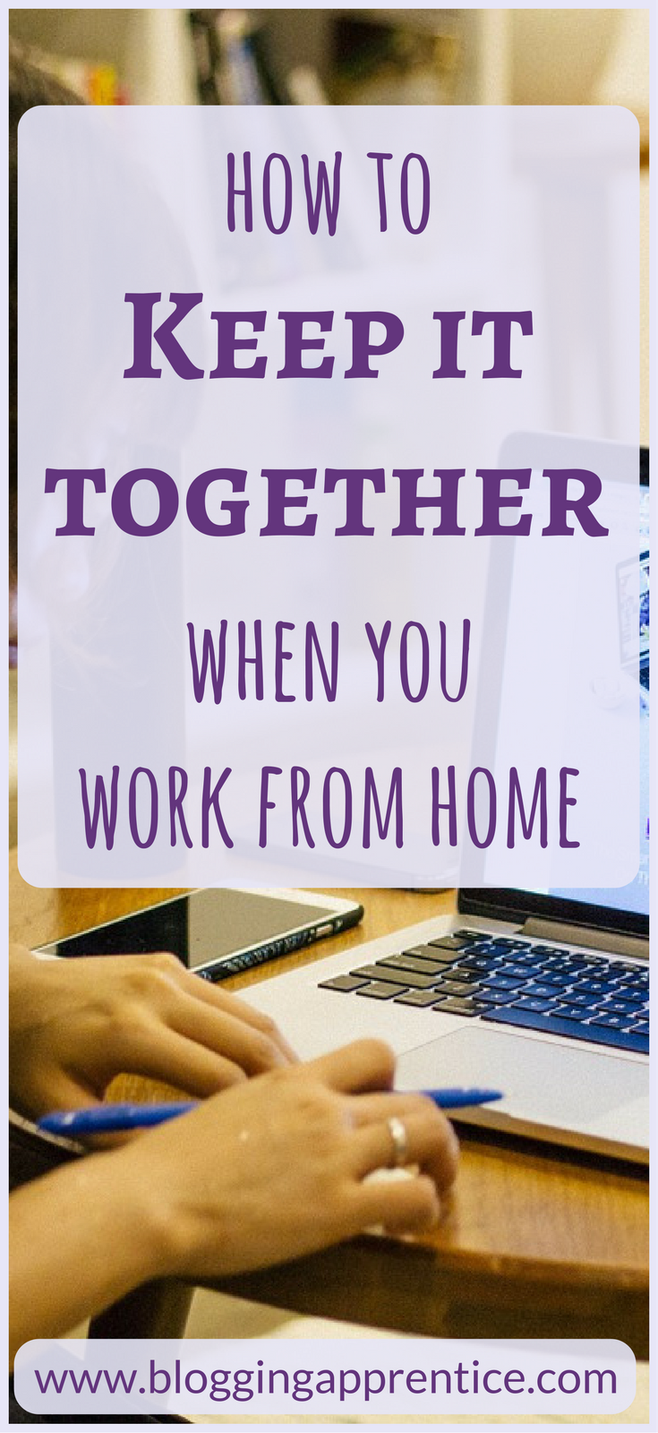How to keep it together when you work from home? Follow these quick and actionable tips to fight the overwhelm and become more productive.