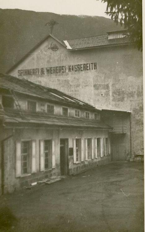 Die Baumwollspinnerei und Weberei Nassereith in Tirol. Seit 1927 im Besitz von Rudolf Kastner.  Foto zw. 1938 und 1945 zur Verfügung gestellt von Familie Dittrich